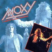 Moxy: A Tribute to Buzz Shearman by Moxy
