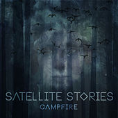 Campfire by Satellite Stories