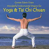 Music for Yoga & Tai Chi Chuan by Gomer Edwin Evans