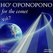 Ho' Oponopono, Vol. 7 (For the Comet) by Chloé