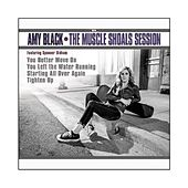 The Muscle Shoals Session by Amy Black