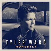 Honestly by Tyler Ward