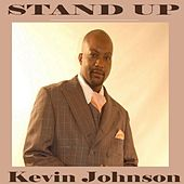 Stand Up by Kevin Johnson