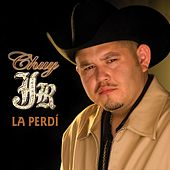 La Perdi by Chuy Jr.