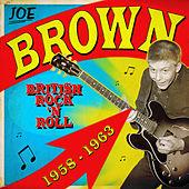 British Rock 'n Roll 1958-1963 by Joe Brown