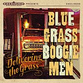 Delivering the Grass by Blue Grass Boogiemen