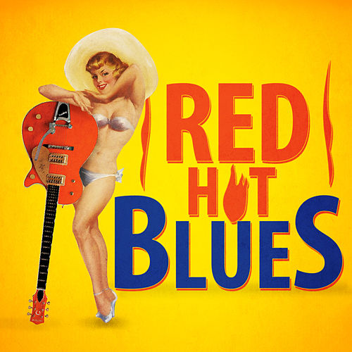 Red Hot Blues by Various Artists