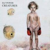 Creatures by Elf Power