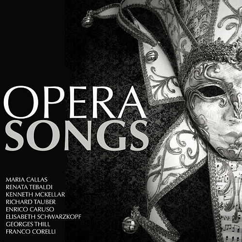 Opera Songs by Various Artists