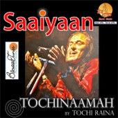 Saaiyaan by Tochi Raina