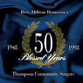 50 Blessed Years by Rev. Milton Brunson