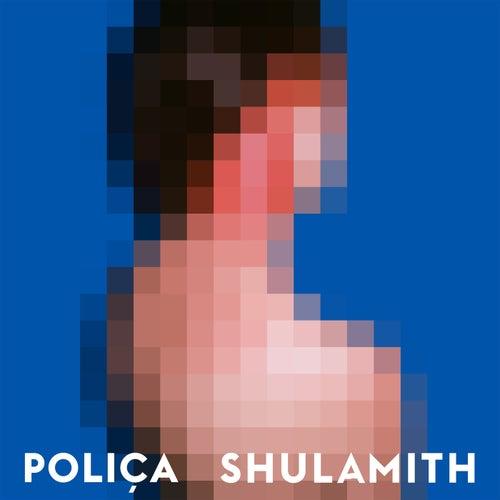Shulamith by Poliça