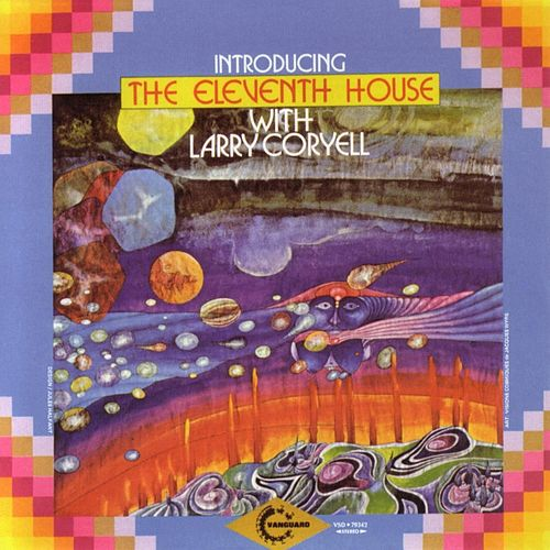 Introducing The Eleventh House With Larry Coryell by Larry Coryell