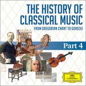 The History Of Classical Music - Part 4 - From Tchaikovsky To Rachmaninov von Various Artists