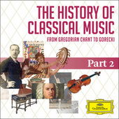 The History Of Classical Music - Part 2 - From Haydn To Paganini von Various Artists