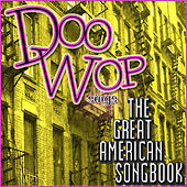 Doo Wop Sings the Great American Song Book by Various Artists