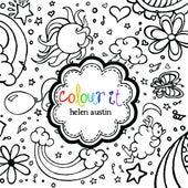 Colour It by Helen Austin