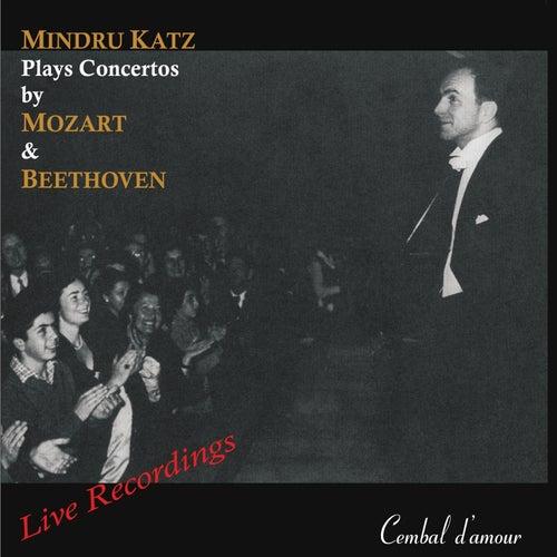 Mindru Katz Plays Concertos by Mozart & Beethoven by Mindru Katz