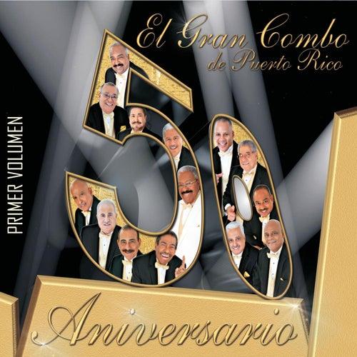 50 Aniversario - Volume 1 by El Gran Combo De Puerto Rico