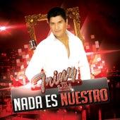 Nada Es Nuestro by La Leyenda