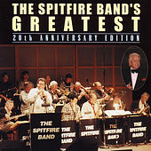 The Spitfire Band's Greatest by The Spitfire Band