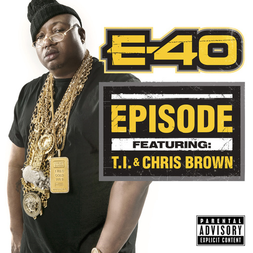 Episode by E-40
