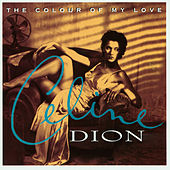The Colour Of My Love by Celine Dion