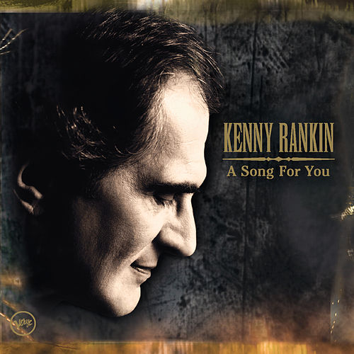 A Song For You by Kenny Rankin