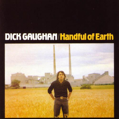 Handful Of Earth by Dick Gaughan