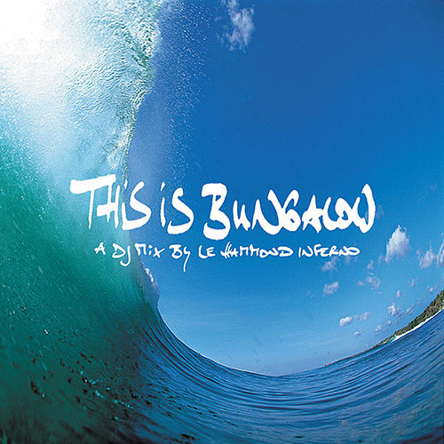 This Is Bungalow by Various Artists
