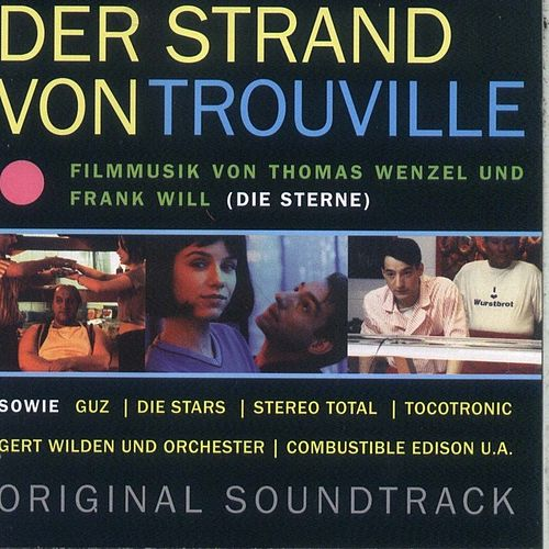 Der Strand von Trouville (compiled by Die Sterne) by Various Artists