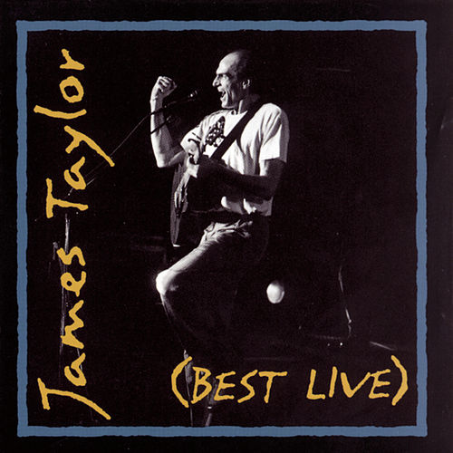 Best Live by James Taylor