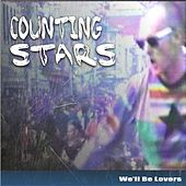Counting Stars (The Radio Re-Mix Single's) [Tributes to Katy Perry, Avicci, One'republic, Robin Thicke & More] by We'll Be Lovers
