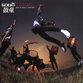 Tataku: Best Of Kodo 2: 1994-1999 by Kodo