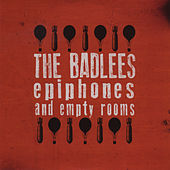 Epiphones and Empty Rooms by The Badlees