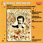 Vienna Premiere, Vol. 2: First Ever Recordings of Works by the Strauss Family by Various Artists