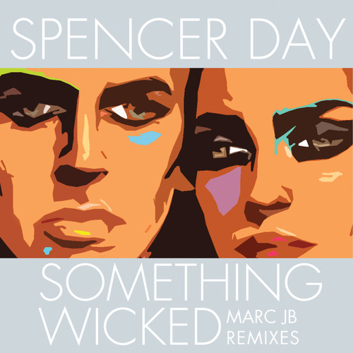 Something Wicked by Spencer Day
