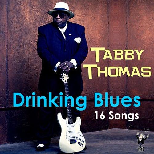 Drinking Blues by Rockin' Tabby Thomas