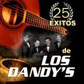 25 Exitos by Los Dandys