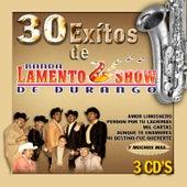 Banda Lamento Show de Durango 30 Exitos Disco 3 by Banda Lamento Show De Durango