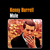 Mule by Kenny Burrell