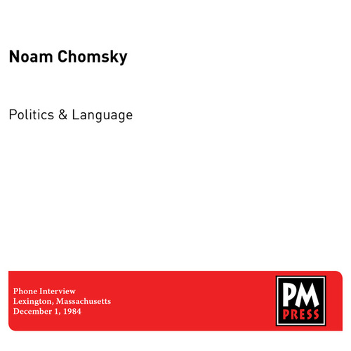 Politics and Language by Noam Chomsky