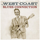 The West Coast Blues Connection by Various Artists