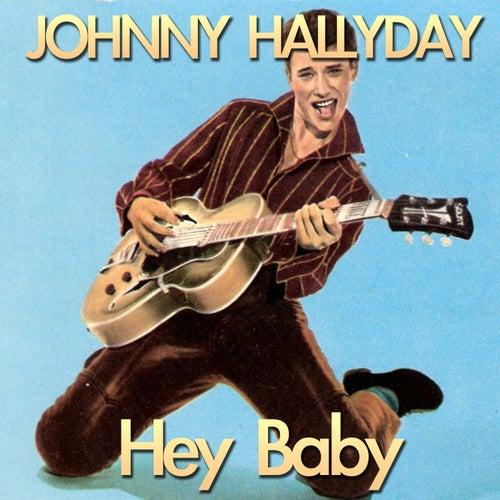 Hey Baby by Johnny Hallyday