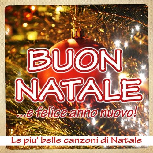 Buon Natale... e Felice Anno Nuovo (Le piu' belle canzoni di Natale) by Italian Babies