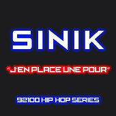 J'en place une pour (92100% hip-hop series) by Sinik