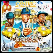 Ignorant (feat. Sadat X & Jeanius) by Centric