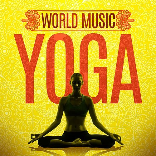 World Music Yoga by Various Artists
