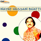 Inayat Hussain Bhatti by Inayat Hussain Bhatti