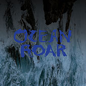 Ocean Roar by Mount Eerie